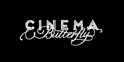 Cinema Butterfly